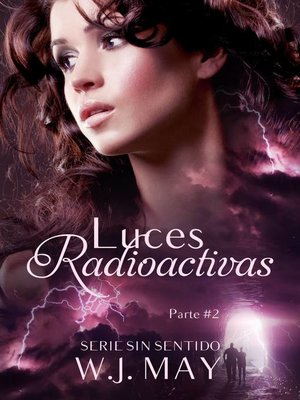 cover image of Luces Radioactivas Parte 2