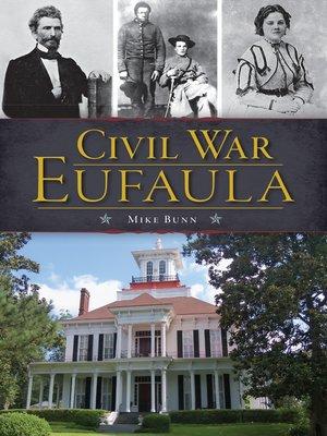 cover image of Civil War Eufaula