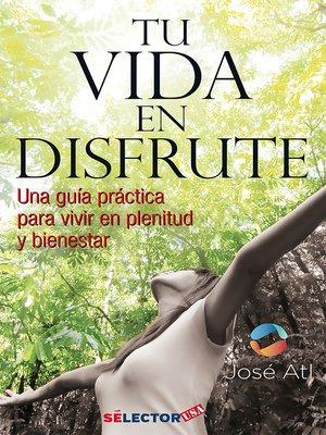 cover image of Tu vida en disfrute