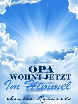 cover image of Opa Wohnt Jetzt Im Himmel