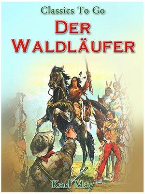 cover image of Der Waldläufer