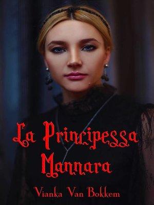 cover image of La Principessa Mannara