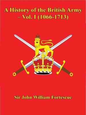 cover image of A History of the British Army, Volume 1 (1066-1713)
