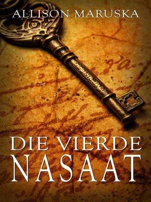 cover image of Die Vierde Nasaat