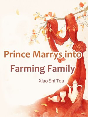 cover image of Prince Marrys into Farming Family
