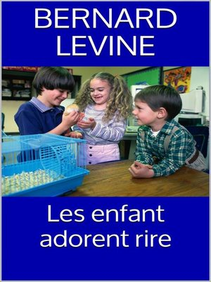 cover image of Les enfant adorent rire