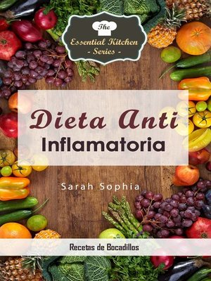 cover image of Dieta Anti Inflamatoria--Recetas de Bocadillos