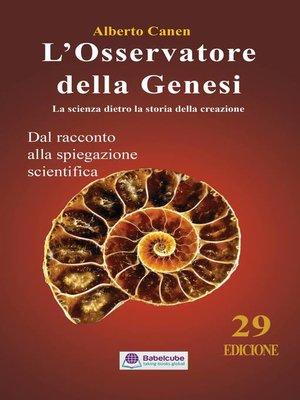 cover image of L'osservatore della Genesi la scienza dietro la storia della creazione