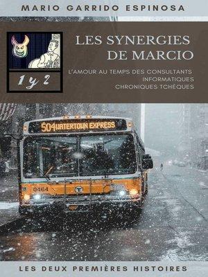 cover image of Les synergies de Marcio 1 et 2