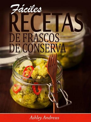 cover image of Fáciles Recetas de Frascos de Conserva