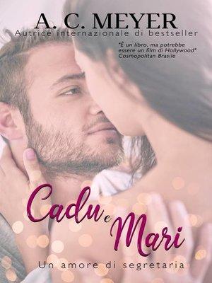 cover image of Cadu e Mari