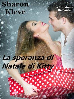 cover image of La speranza di Natale di Kitty