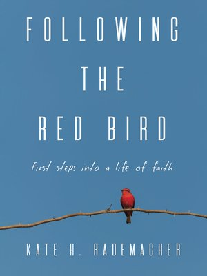 cover image of Following the Red Bird