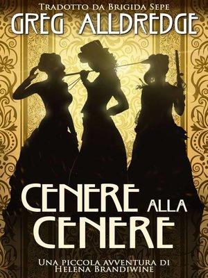 cover image of Cenere alla Cenere