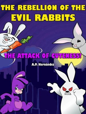 cover image of The rebellion of the evil rabbits