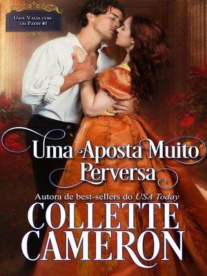 cover image of Uma Aposta Muito Perversa