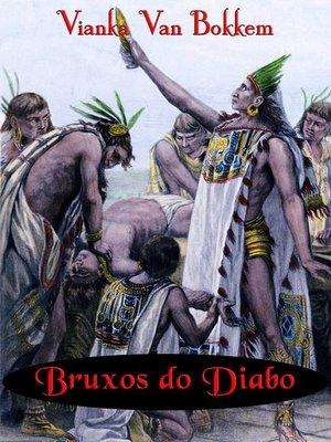 cover image of Bruxos do Diabo