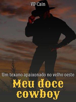 cover image of Meu doce cowboy