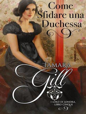 cover image of Come Sfidare una Duchessa
