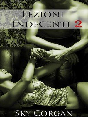 cover image of Lezioni Indecenti 2
