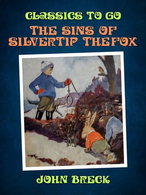 cover image of The Sins of Silvertip the Fox