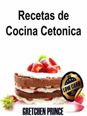 cover image of Recetas de Cocina Cetonica