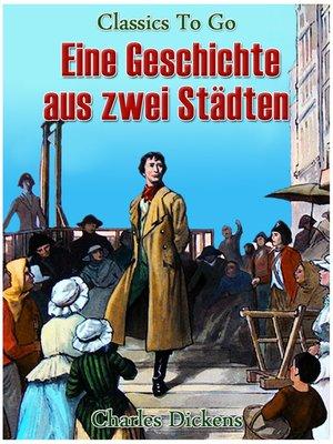 cover image of Eine Geschichte von zwei Städten