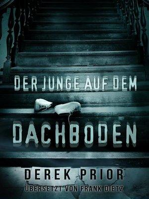 cover image of DER JUNGE AUF DEM DACHBODEN
