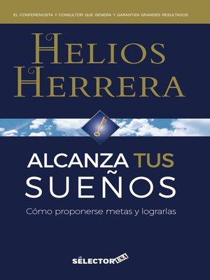 cover image of Alcanza tus sueños