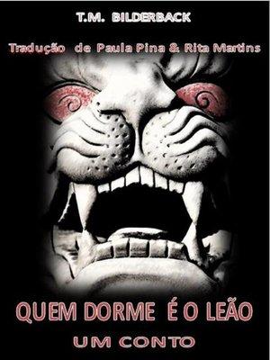 cover image of Quem Dorme É O Leão