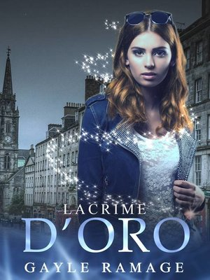 cover image of Lacrime d'oro