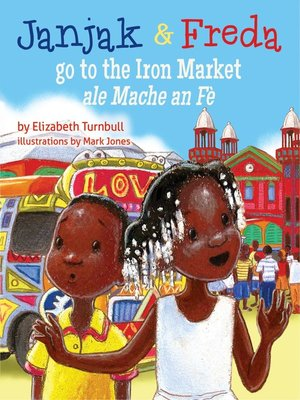 cover image of Janjak and Freda Go to the Iron Market