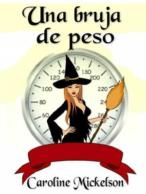 cover image of Una Bruja De Peso