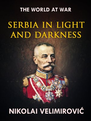 cover image of Serbia in Light and Darkness
