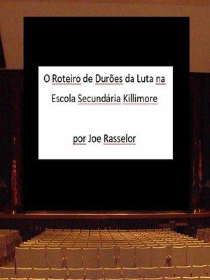cover image of O Roteiro de Durões da Luta na Escola Secundária Killimore
