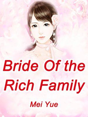 cover image of Bride of the Rich Family