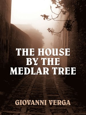 cover image of The House by the Medlar Tree