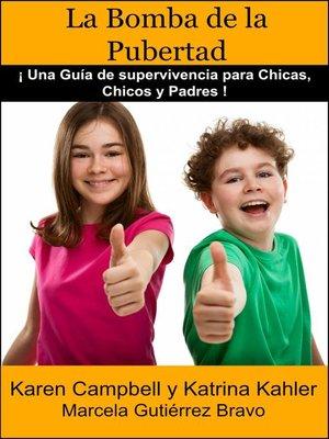 cover image of La Bomba de la Pubertad
