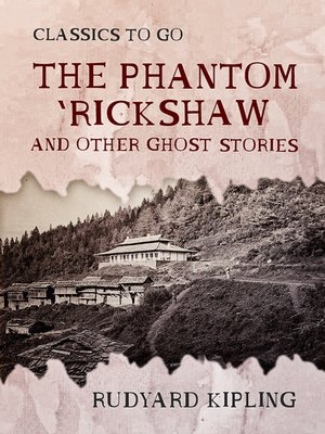 cover image of The Phantom 'Rickshaw and Other Ghost Stories