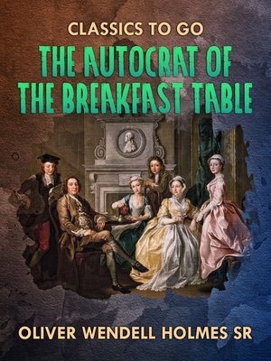 cover image of The Autocrat of the Breakfast Table