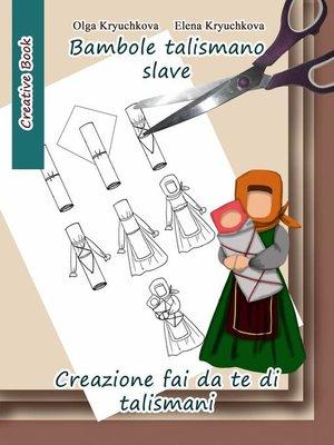 cover image of Bambole talismano slave. Creazione fai da te di talismani