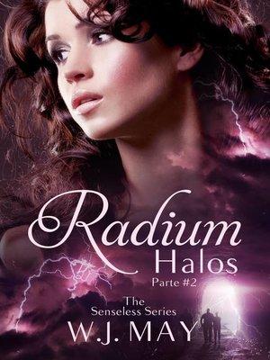 cover image of Radium Halos--Parte 2