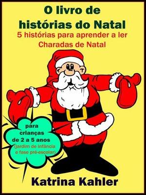cover image of O Livro De Histórias Do Natal