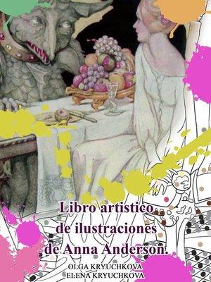 cover image of Libro artistico de ilustraciones de Anna Anderson.