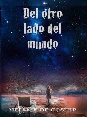 cover image of Del otro lado del mundo