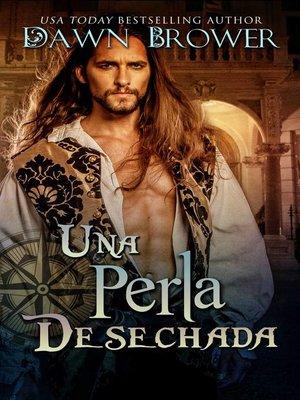cover image of Una Perla Desechada