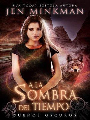 cover image of A La Sombra Del Tiempo, Libro 1