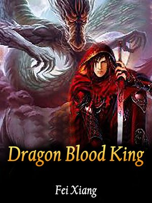 cover image of Dragon Blood King