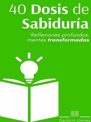 cover image of 40 Dosis de Sabiduría
