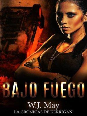 cover image of Bajo Fuego